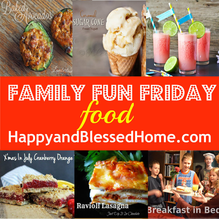 family-fun-friday-food-august-1-2013