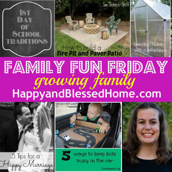 family-fun-friday-growing-family-august-12-2013