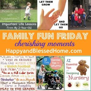 family-fun-friday-cherishing-moments-9-4-13