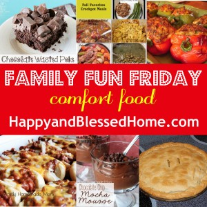 Family-Fun-Friday-Comfort-Food-HappyandBlessedHome.com