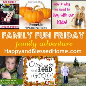 Family-Fun-Friday-Family-Adventure-HappyandBlessedHome.com