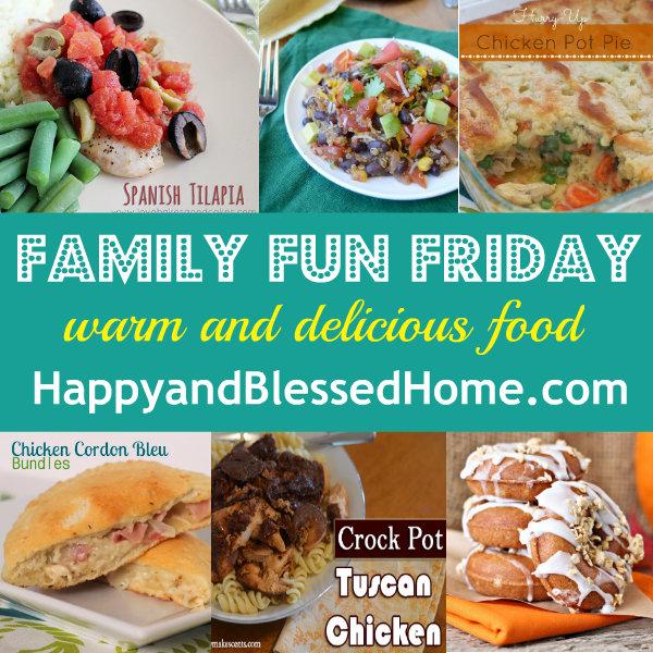 Family-Fun-Friday-Warm-Food-HappyandBlessedHome.com