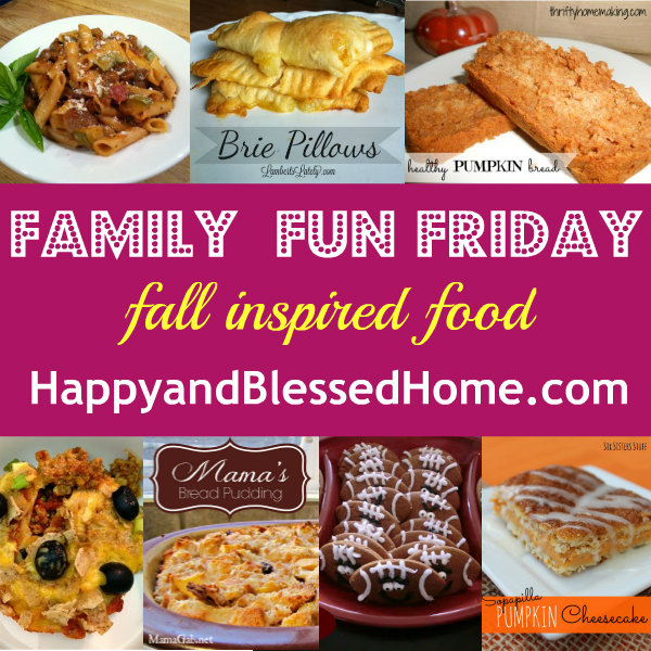 family-fun-friday-fall-inspired-food-oct-4-2013