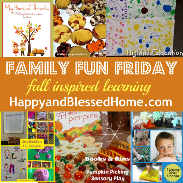 family-fun-friday-fall-inspired-learning-happyandblessedhome.com