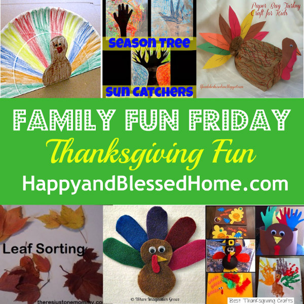 Family-Fun-Friday-Thanksgiving-Fun-HappyandBlessedHome.com
