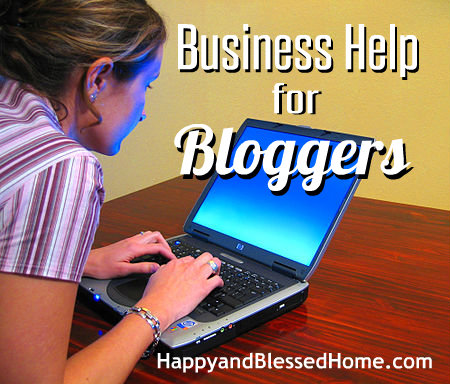 Business Help for Bloggers HappyandBlessedHome.com