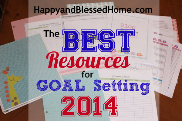 The-best-resources-for-goal-setting-2014-HappyandBlessedHome.com