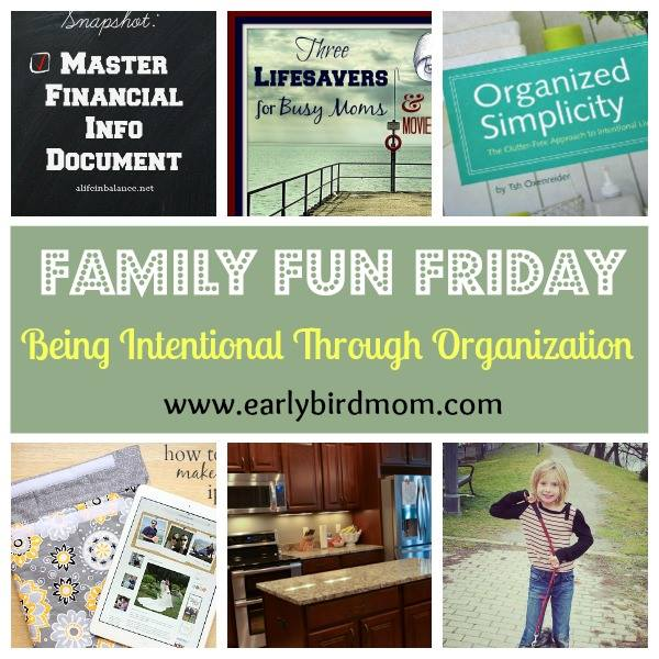 Being Intentional through Organization Family Fun Friday