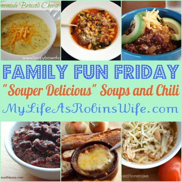 Delicious Soups and Chili Family Fun Friday