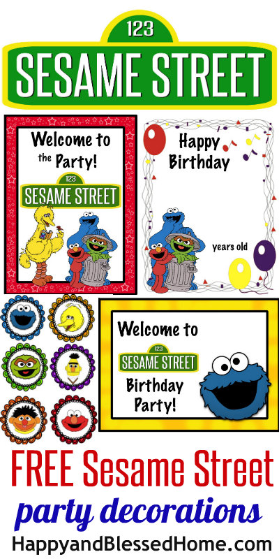 FREE Sesame Street Birthday Part Decorations Including Signs Toppers And More HappyandBlessedHome