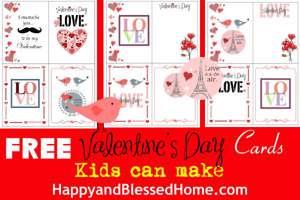 FREE Valentines Day Cards Kids Can Make Happy and Blessed Home – Valentines Day Card Kids