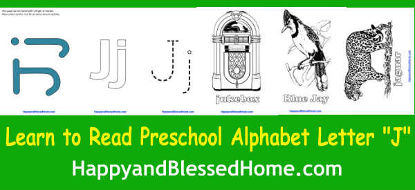 Learn to Read Preschool Alphabet Letter J HappyandBlessedHome.com