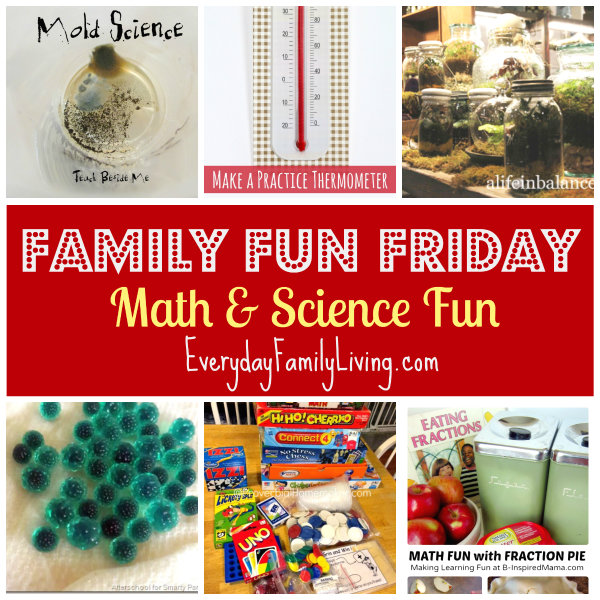 Math and Science Fun on Family Fun Friday