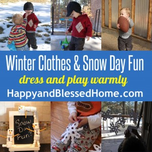 Winter Clothes and Snow Day Fun HappyandBlessedHome.com