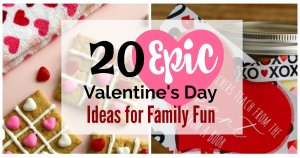 20 Epic Valentine's Day Ideas for Family Fun FB Cover
