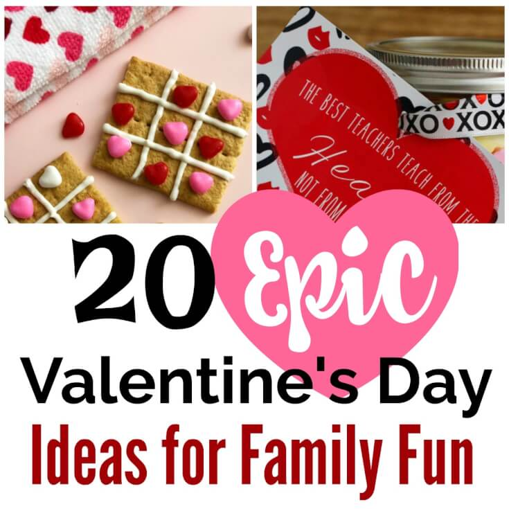 20 Epic Valentine's Day Ideas for Family Fun Square