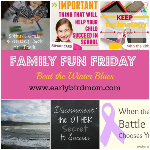 Family Fun Friday Beat the Winter Blues