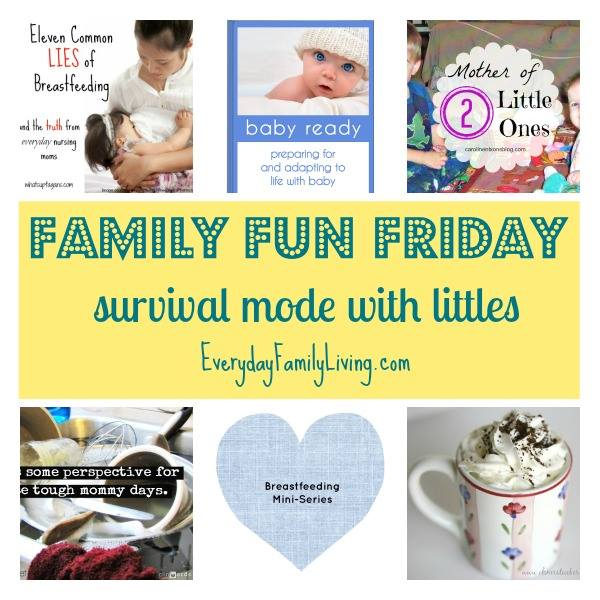 Family Fun Friday Survival Mode with Littles
