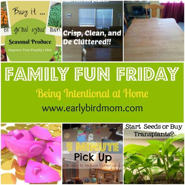 Family Fun Friday Being Intentional at Home
