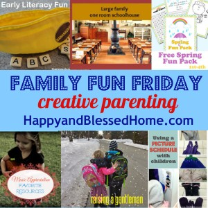 Family Fun Friday Creative Parenting HappyandBlessedHome.com