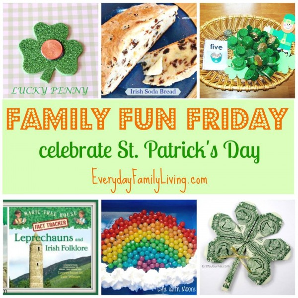 Family Fun Friday St Patricks Day Fun