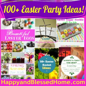 400 100 Easter Party Ideas Family Fun Friday HappyandBlessedHome.com