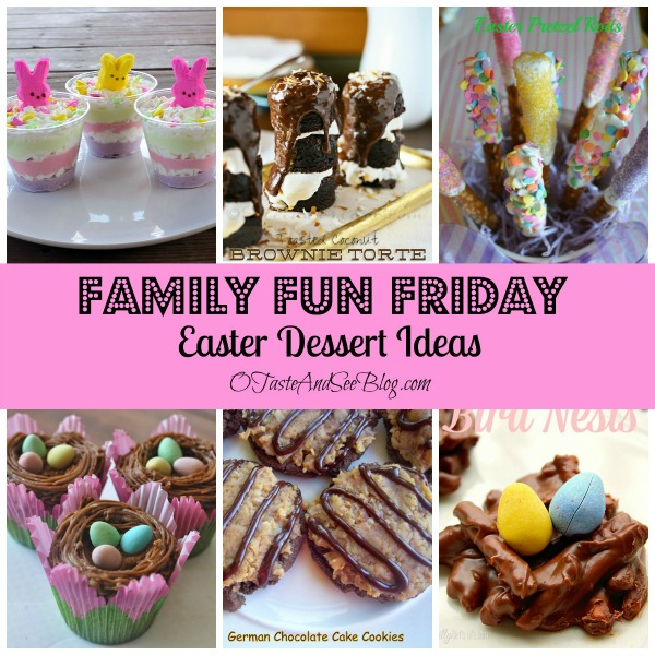 Easter Dessert Family Fun Friday