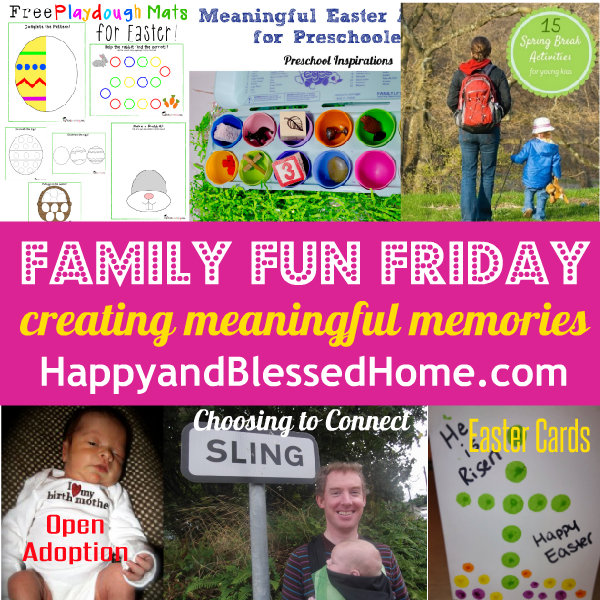 Family Fun Friday Creating Meaningful Memories HappyandBlessedHome.com