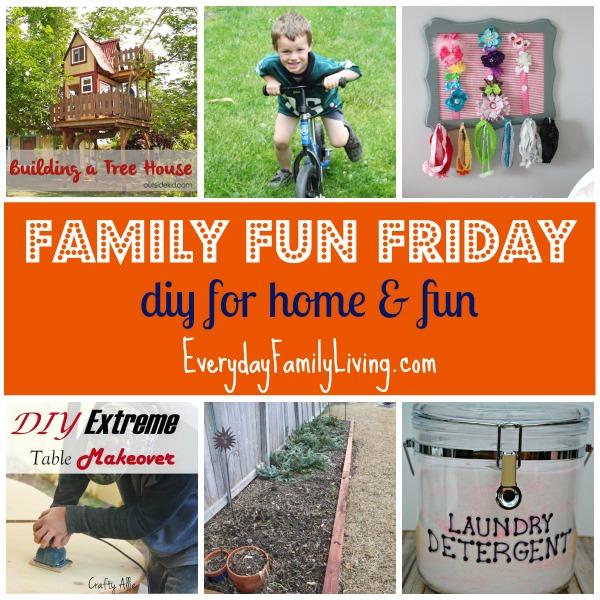diy for home & fun on Family Fun Friday  EverydayFamilyLiving.com