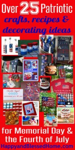 400 Memorial Day and Fourth of July Crafts, Decorations and Recipes HappyandBlessedHome.com