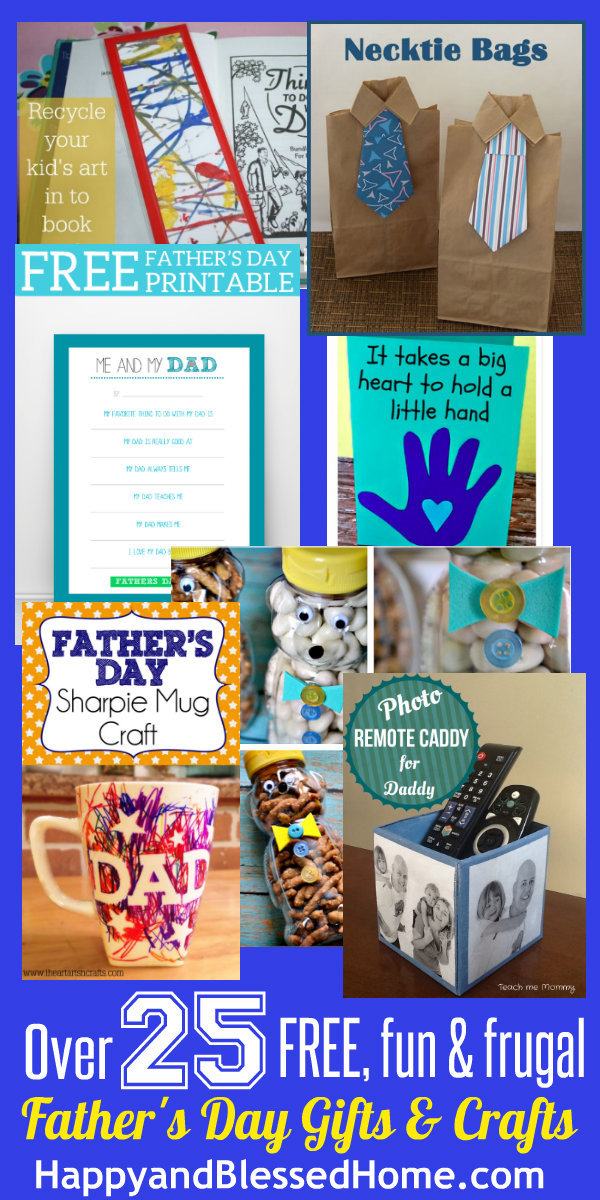 25 Free Fun and Frugal Fathers Day Gifts and Crafts HappyandBlessedHome.com