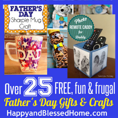 403 25 Free Fun Frugal Fathers Day Gifts and Crafts HappyandBlessedHome