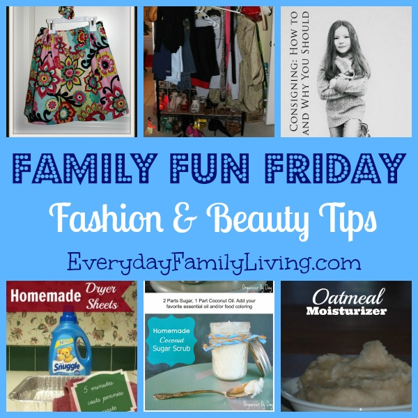 Fashion and Beauty Tips Family Fun Friday