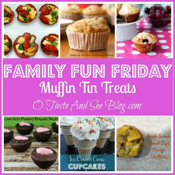 Muffin Tin Treats Family fun Friday