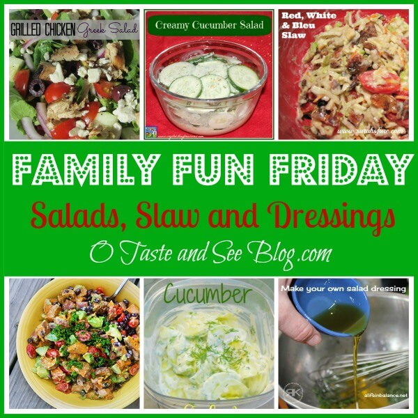Family Fun Friday Salads slaw and dressings