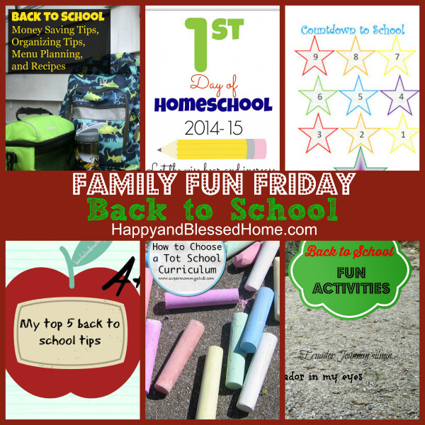 Family Fun Friday Week 79 - Back to School