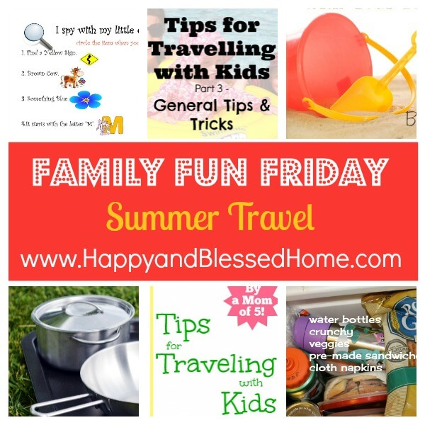 Family Fun Friday Summer Travel
