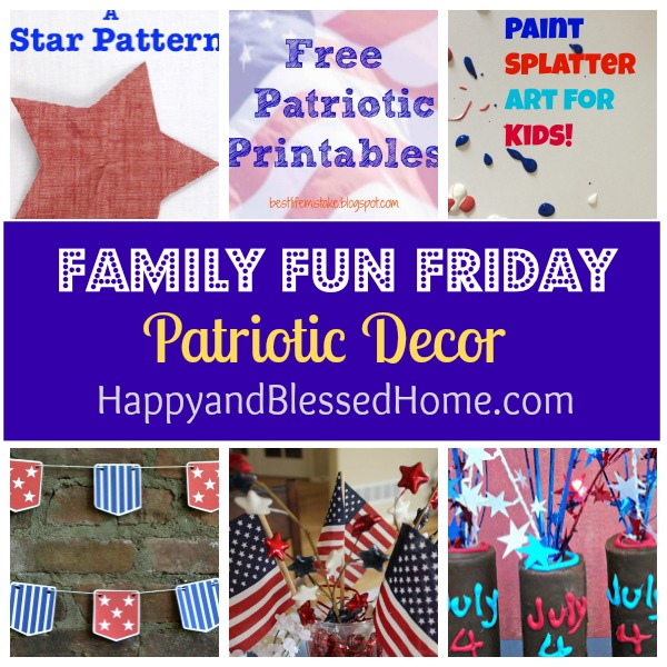 Family Fun Friday Patriotic Decor