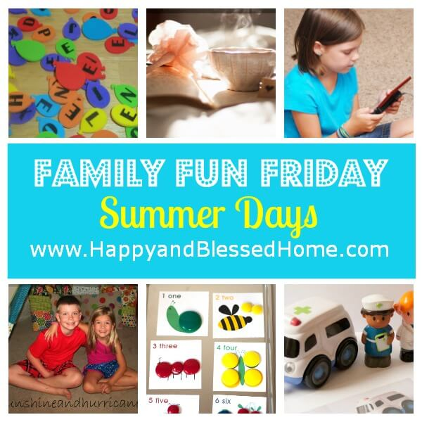 Family Fun Friday Summer Days
