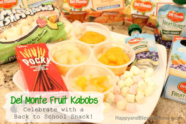 Del Monte Fruit Kabobs Back to School Snack HappyandBlessedHome.com