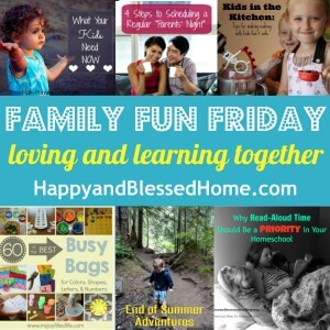 Family-Fun-Friday-loving-and-learning-together-HappyandBlessedHome.com