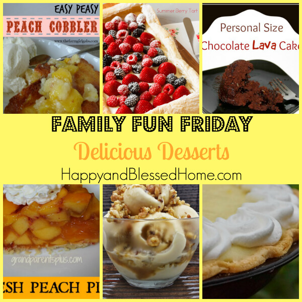 Family Fun Friday Week 82 - Delicious Desserts
