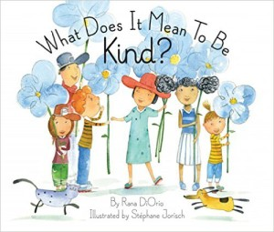 What does it mean to be Kind? - children's book