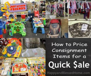 How to Price Consignment Items for a Quick Sale HappyandBlessedHome