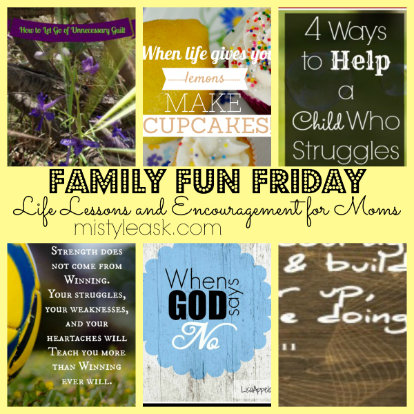 Life Lessons and Encouragement for Moms