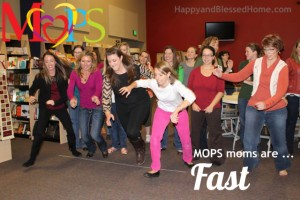 MOPS-Moms-are-Fast-HappyandBlessedHome.com