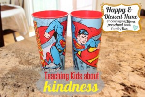 Teaching-Kids-About-Kindness-Superman-Cups-HappyandBlessedHome.com