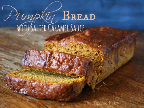 500 Pumpkin Bread with Salted Carmel Sauce Recipe