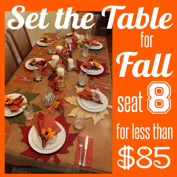 Fall table setting seat 8 for less than 85 for How to set a round table for thanksgiving