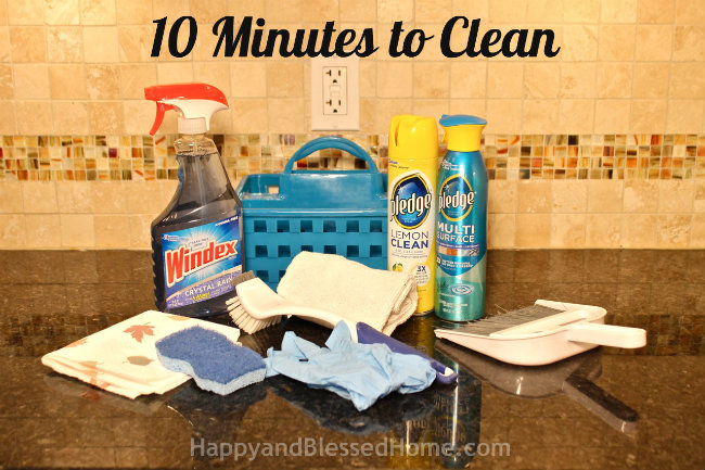 10 Minutes to Clean - My Cleaning Basket HappyandBlessedHome.com
